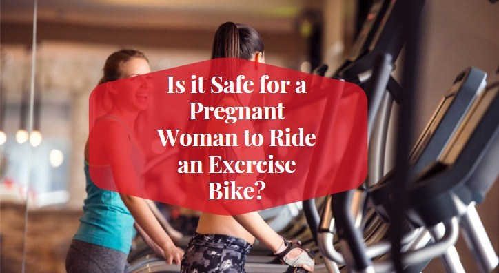 Can You Use an Stationary Bike While Pregnant