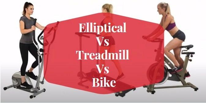 elliptical vs treadmill vs bike